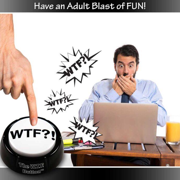 The WTF Button Blast of Fun