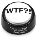 The WTF Button main